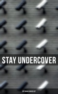 ebook: Stay Undercover (Spy Books Boxed Set)