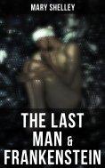 eBook: The Last Man & Frankenstein