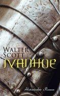 ebook: Ivanhoe: Historischer Roman