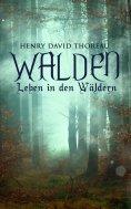 eBook: Walden - Leben in den Wäldern