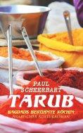 eBook: Tarub - Bagdads berühmte Köchin: Arabischer Kulturroman