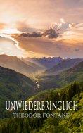 eBook: Unwiederbringlich