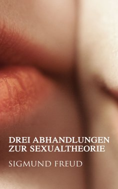 ebook: Drei Abhandlungen zur Sexualtheorie