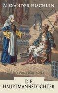 ebook: Die Hauptmannstochter: Historischer Roman