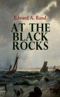 eBook: At the Black Rocks (Illustrated)