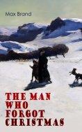 eBook: The Man Who Forgot Christmas