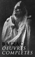 eBook: Balzac: Oeuvres complètes