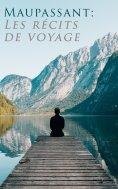 eBook: Maupassant: Les récits de voyage