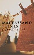eBook: Maupassant: Poésies complètes