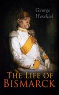 eBook: The Life of Bismarck