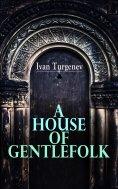 eBook: A House of Gentlefolk