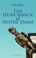 ebook: The Hunchback of Notre Dame (Illustrated Edition)