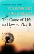 eBook: Your Word is Your Wand & The Game of Life and How to Play It