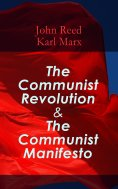eBook: The Communist Revolution & The Communist Manifesto