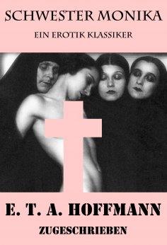 eBook: Schwester Monika (Ein Erotik Klassiker)