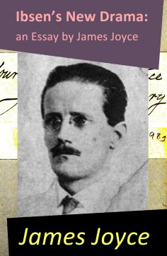 eBook: Ibsen's New Drama: an Essay by James Joyce