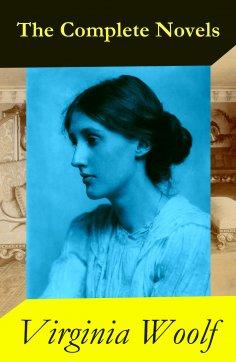 eBook: The Complete Novels of Virginia Woolf (9 Unabridged Novels)