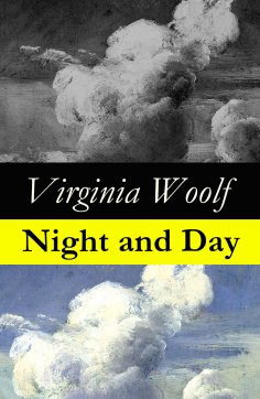 eBook: Night and Day (The Original 1919 Duckworth & Co., London Edition)