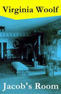 eBook: Jacob's Room (The Original 1922 Hogarth Press Edition)