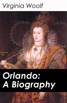 eBook: Orlando: A Biography