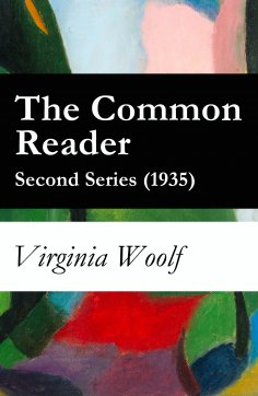 eBook: The Common Reader - Second Series (1935)