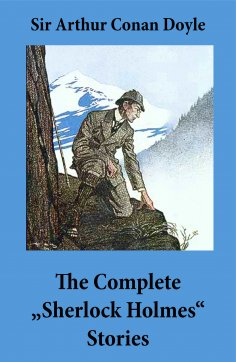 "eBook: The Complete ""Sherlock Holmes"" Stories (4 novels and 56 short stories + An Intimate Study of Sherloc"