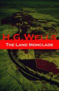 ebook: The Land Ironclads (A rare science fiction story by H. G. Wells)