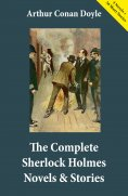ebook: The Complete Sherlock Holmes Novels & Stories (4 Novels + 56 Short Stories)