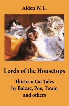 eBook: Lords of the Housetops: Thirteen Cat Tales by Balzac, Poe, Twain and others