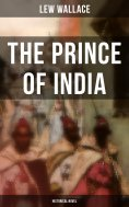 eBook: THE PRINCE OF INDIA (Historical Novel)