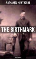 ebook: The Birthmark (Thriller Classic)