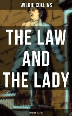 eBook: The Law and The Lady (Thriller Classic)