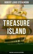 ebook: Treasure Island (Adventure Classic with Illustrations)