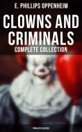 ebook: Clowns and Criminals - Complete Collection (Thriller Classics)
