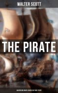 ebook: The Pirate (Adventure Novel Based on True Story)