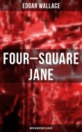 eBook: Four-Square Jane (British Mystery Classic)
