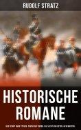 eBook: Historische Romane: Das Schiff ohne Steuer, Friede auf Erden, Das Licht von Osten, Hexenkessel, Unte