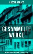 eBook: Gesammelte Werke: Historische Romane, Kriminalromane, Erzählungen & Essays