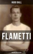 eBook: FLAMETTI - Vom Dandysmus der Armen