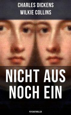 eBook: Nicht aus noch ein (Psychothriller)