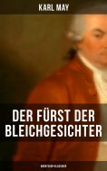 eBook: Der Fürst der Bleichgesichter (Abenteuer-Klassiker)