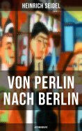 ebook: Von Perlin nach Berlin (Autobiografie)