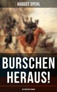 eBook: Burschen heraus! (Historischer Roman)
