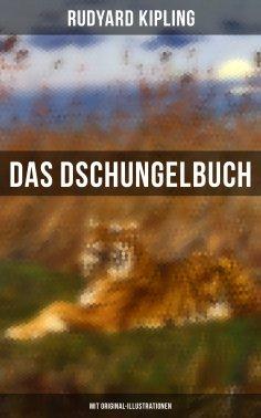 ebook: Das Dschungelbuch (Mit Original-Illustrationen)