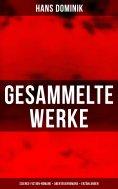 eBook: Gesammelte Werke: Science-Fiction-Romane + Abenteuerromane + Erzählungen