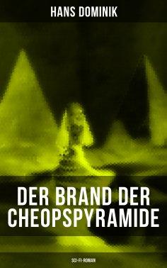 ebook: Der Brand der Cheopspyramide (Sci-Fi-Roman)
