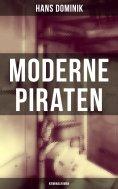 eBook: Moderne Piraten (Kriminalroman)