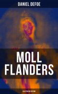 eBook: Moll Flanders (Illustrated Edition)