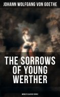 eBook: THE SORROWS OF YOUNG WERTHER (World's Classics Series)