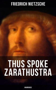 eBook: THUS SPOKE ZARATHUSTRA (Unabridged)